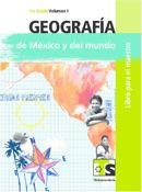 Geografía de México y el Mundo Vol 1-2 Libro Maestro Primer grado – PDF
